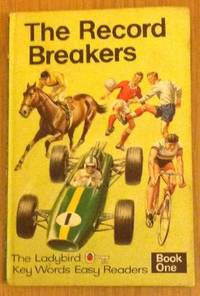 Ladybird Key Words Easy Readers: The Record Breakers Bk. 1