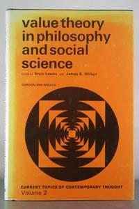 Value Theory in Philosophy and Social Science (Current Topics of   Contemporary Thought Ser.)