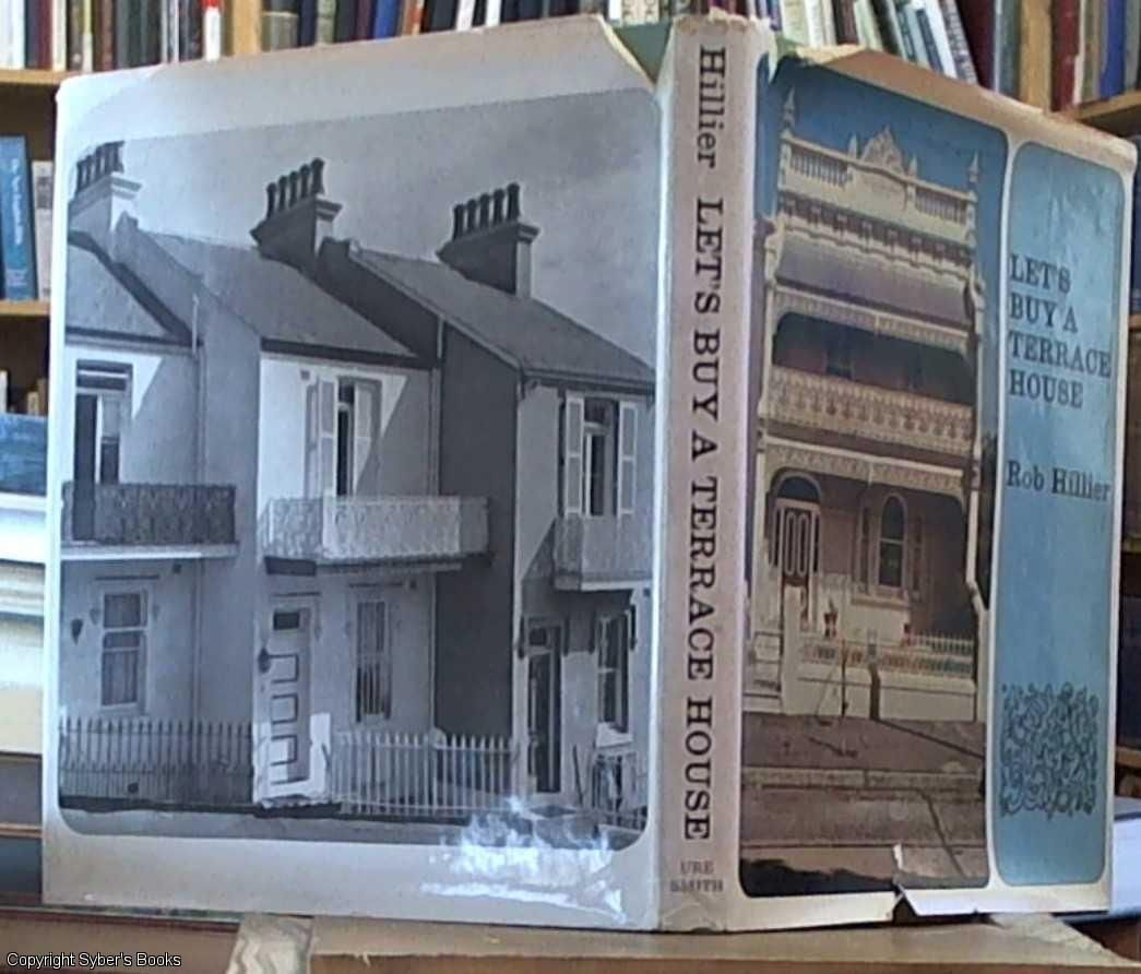 Let 39 s buy a terrace house by rob hillier first edition for The terrace house book