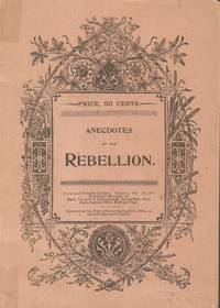 Anecdotes of the Rebellion