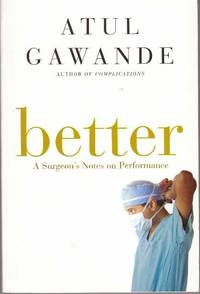 image of BETTER; A Surgeon's Notes on Performance