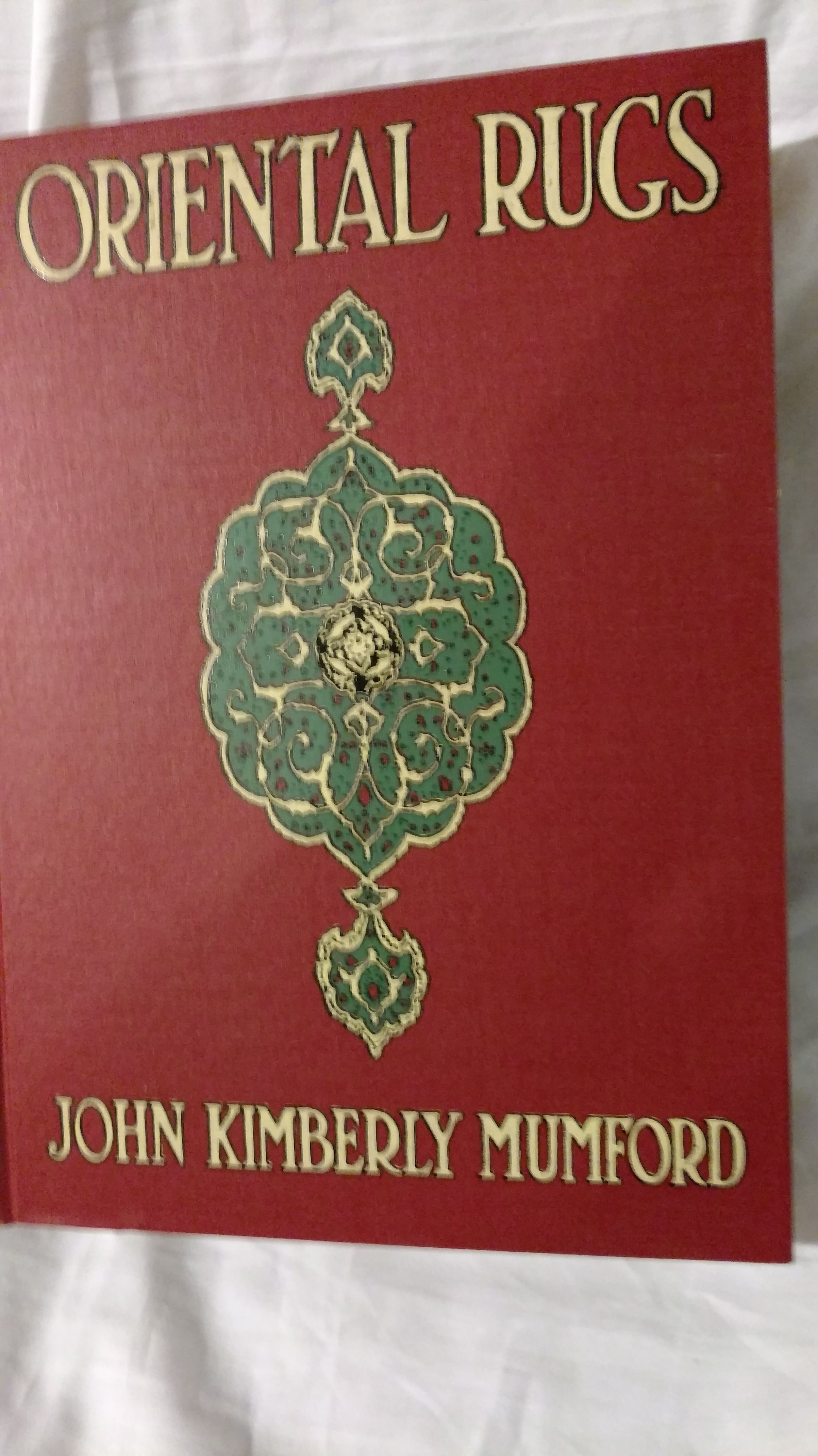 Oriental Rugs By John Kimberly Mumford Hardcover 3rd Edition 1902 From Antique Books Den And Biblio Com