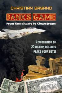 Banks Game: from Kuwaitgate to Clearstream