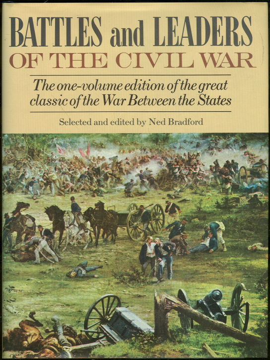 BATTLES AND LEADERS OF THE CIVIL WAR, Bradford, Ned Editor