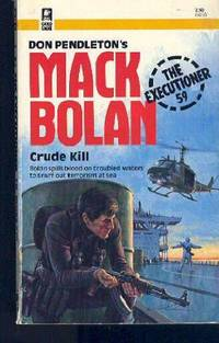 Crude Kill - Mack Bolan Exectioner, No. 59