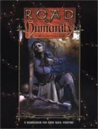 Road of Humanity (Dark Ages Vampire)