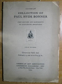 Collection of Paul Hyde Bonner; First Editions and Manuscripts of Outstanding Importance. Sold by His Order; Sale Number 4086