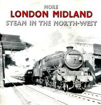 London Midland: More Steam in the North-West