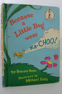 image of BECAUSE A LITTLE BUG WENT KA-CHOO