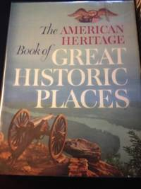 American Heritage History of Great Historic Places