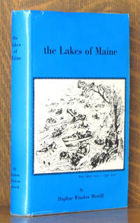 THE LAKES OF MAINE A COMPILATION OF FACT AND LEGEND