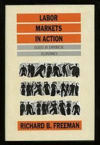 Labor Markets in Action: Essays in Empirical Economics