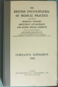 The British Medical Encyclopaedia Of Medical Practice Cumulative Supplement 1943
