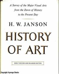 History of Art by H.W. Janson - Hardcover - 8th Edition or Higher - 1973 - from Ayerego Books (IOBA) and Biblio.co.uk