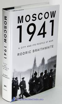 image of Moscow 1941:  A City and Its People at War