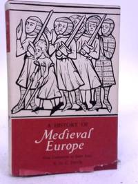 image of A History of Medieval Europe: From Constantine to Saint Louis