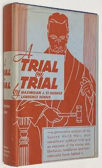 A trial on trial; the great sedition trial of 1944