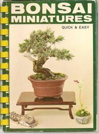 Quick and Easy Bonsai Miniatures