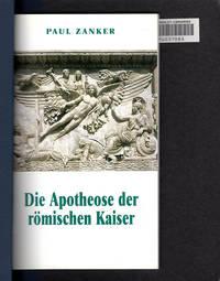 Die Apotheose Der Romischen Kaiser: Ritual und stadtische Buhn
