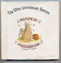 Pumpkin Moonshine. the 55th Anniversary Edition.