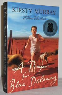 A Prayer for Blue Delaney (Children of the Wind no 3)