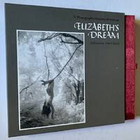 image of Elizabeth's Dream: A Photographic Tapestry of Woman---Her Relationships, Her Life