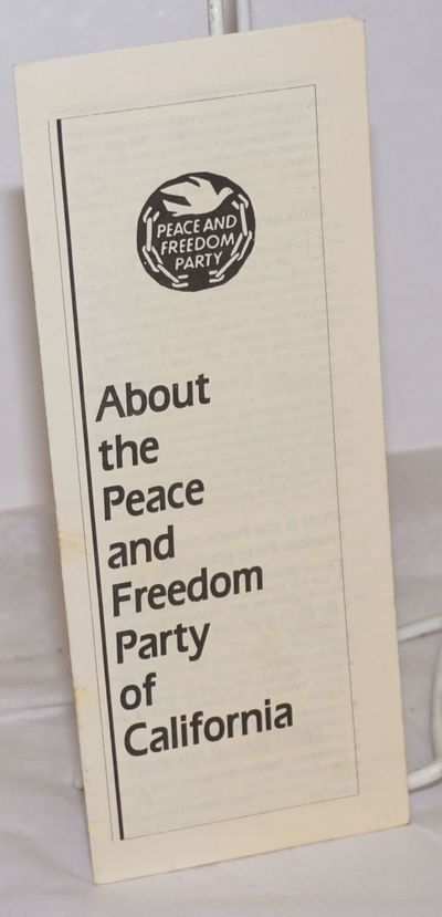 Berkeley: the Party, 1987. Eight-panel brochure on yellow stock, Party emblem of dove and broken cha...