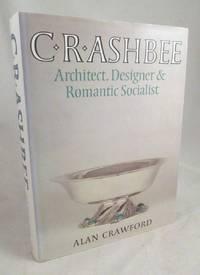 image of C. R. Ashbee: Architect, Designer & Romantic Socialist