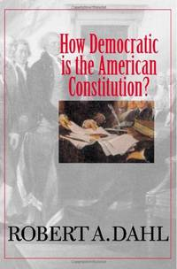 How Democratic is the American Constitution? (The Castle Lecture Series)