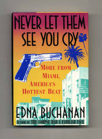image of Never Let Them See You Cry  - 1st Edition/1st Printing