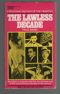 image of The Lawless Decade A Pictorial History of the Twenties