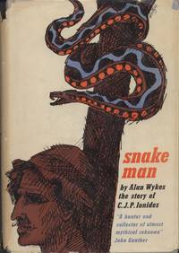 Snake Man: The Story of C.J.P. Ionides