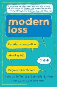 Modern Loss: Candid Conversation About Grief. Beginners Welcome