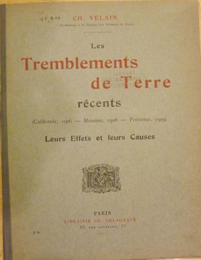 Paris: Librairie Ch. Delagrave, 1909. First Edition. Signed presentation from Velain on the upper co...