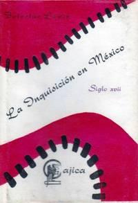 LA INQUISICION EN MEXICO: IMPRESIONANTES RELATOS DEL SIGLO XVI by  Boleslao Lewin - First Edition - 1967 - from Dan Wyman Books (SKU: 35115)