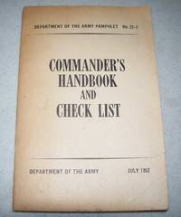 Commander's Handbook and Check List: Department of the Army Pamphlet No. 22-2, July 1952