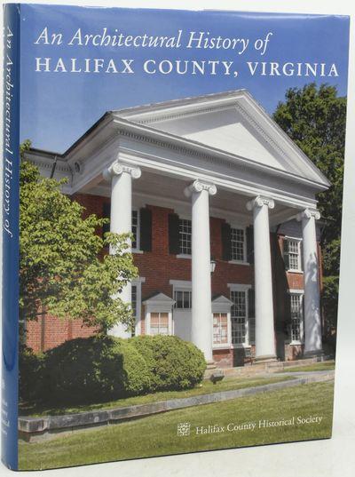 South Boston, Virginia: Halifax County Historical Society, 2016. First Edition. Hard Cover. Fine bin...