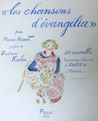 Les Chansons d'Évangélia by  Marie HOWET - Signed First Edition - 1927 - from Rare Illustrated Books (SKU: 68)