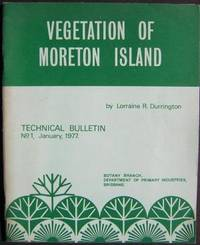 Vegetation of Moreton Island. Technical Bulletin No 1