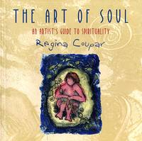 image of The Art of Soul: An Artist's Guide to Spirituality