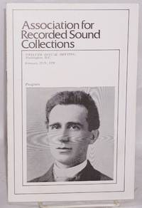 Association for Recorded Sound Collections: program for Twelfth Annual Meeting, Washington, D. C. February 22-25, 1978