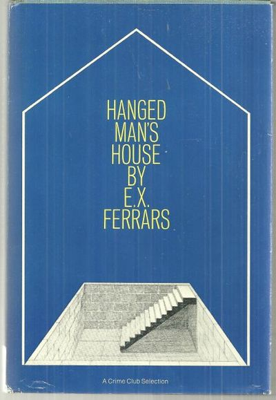 HANGED MAN'S HOUSE, Ferrars, E. X.