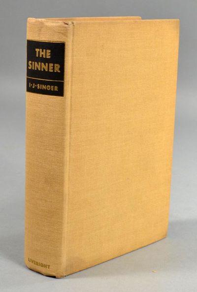 1933. SINGER, I.J. THE SINNER (Yoshe Kalb). New York: Liveright, (1933). Translated by Maurice Samue...