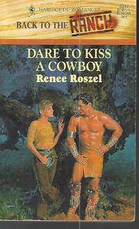 image of Dare To Kiss A Cowboy (Back To The Ranch)