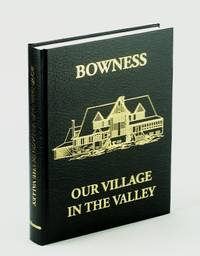 Bowness - Our Village in the Valley