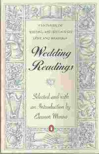 WEDDING READINGS Centuries of Writing and Rituals on Love and Marriage by  Eleanor Munro - Paperback - 1996 - from Rivers Edge Used Books (SKU: 27468)