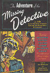 The Adventure of the Missing Detective: And 25 of the Year's Finest Crime And Mystery Stories!