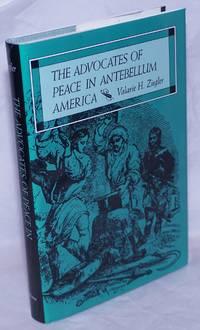 image of The Advocates of Peace in Antebellum America