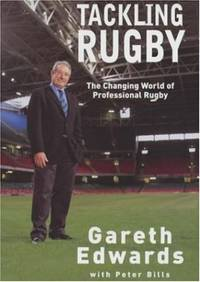 Tackling Rugby: The Changing World of Professional Rugby