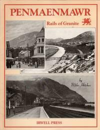 image of Penmaenmawr. Rails of Granite